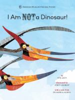 I Am Not A Dinosaur