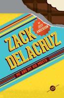 Zack Delacruz : Me And My Big Mouth #1
