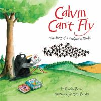 Calvin Can't Fly;  The Story Of A Bookwom  Birdie