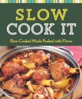 Slow Cook It