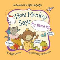 """How Monkey Says """"My Name Is!"""""""