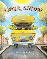 Later, Gator!