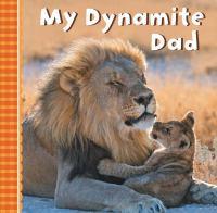 My Dynamite Dad