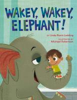 Wakey, Wakey, Elephant!