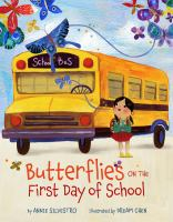 Butterflies on the First Day of School