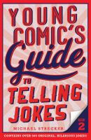 Young Comic's Guide to Telling Jokes
