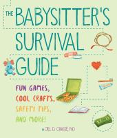 The Babysitter's Survival Guide