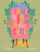 I Am the Boss of This Chair
