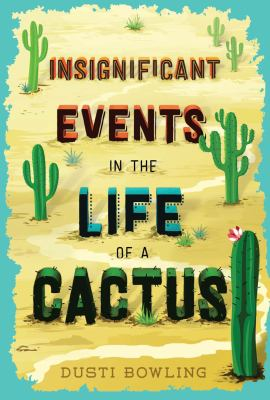 Insignificant Events in the Life of a Cactus book jacket