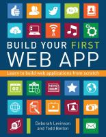 Build your first Web app : learn to build Web applications from scratch