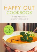 Happy Gut Cookbook
