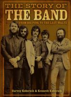 Media Cover for Story of The Band: From Big Pink to the Last Waltz