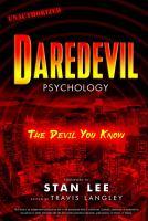 Daredevil Psychology : The Devil You Know.
