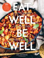 Cover of Eat Well, Be Well