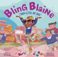 Bling Blaine : throw glitter, not shade