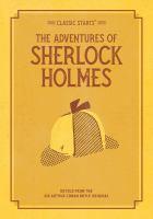 The adventure of Sherlock Holmes : retold from the Arthur Conan Dyle original