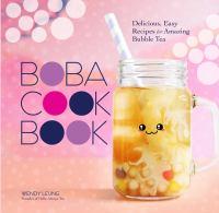Cover of Boba Cookbook: Delicious,