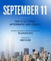 September 11 : the 9/11 story, aftermath, and legacy