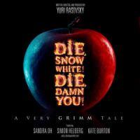 Die, Snow White! Die, Damn You!