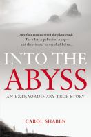 Into the abyss : an extraordinary true story