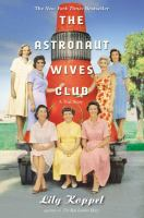 The astronaut wives club : a true story