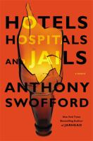 Hotels, Hospitals, and Jails
