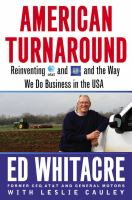 American turnaround : reinventing AT&T and GM and the way we do business in the USA
