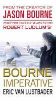 Robert Ludlum's the Bourne Imperative