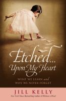 Etched-- Upon My Heart