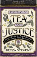 The Way of Tea and Justice