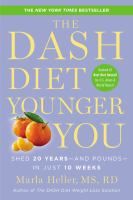 The DASH Diet Younger You