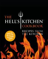 The Hell's Kitchen Cookbook
