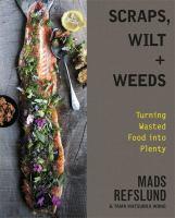 Image: Scraps, Wilt + Weeds