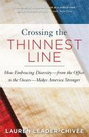 Crossing The Thinnest Line: How Embracing Diversityfrom The Office To The Oscarsmakes America Stronger