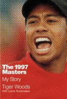 Media Cover for 1997 Masters : My Story