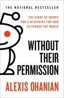 Without their permission : how the 21st century will be made, not managed