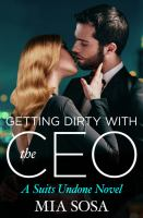 Getting Dirty With the CEO