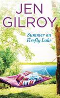 Summer on Firefly Lake.
