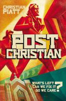 PostChristian : what's left? can we fix it? do we care?