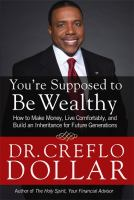 You're Supposed to Be Wealthy