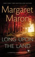 Long Upon the Land