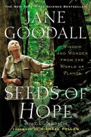 Seeds of Hope: Wisdom and Wonder From the World of Plants