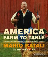 America farm to table : simple, delicious recipes celebrating local farmers