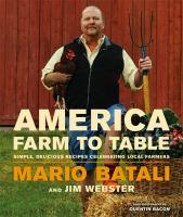 America farm to table : simple, delicious recipes celebrating local farmers