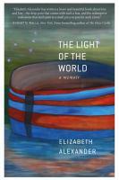The light of the world : a memoir