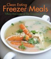 Clean Eating Freezer Meals