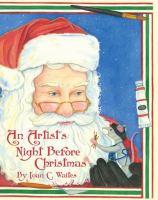 An Artist's Night Before Christmas