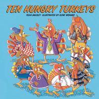Ten Hungry Turkeys
