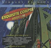The Exquisite Corpse Adventure