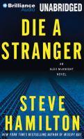 Die A Stranger